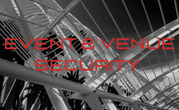 Event and Venue Security